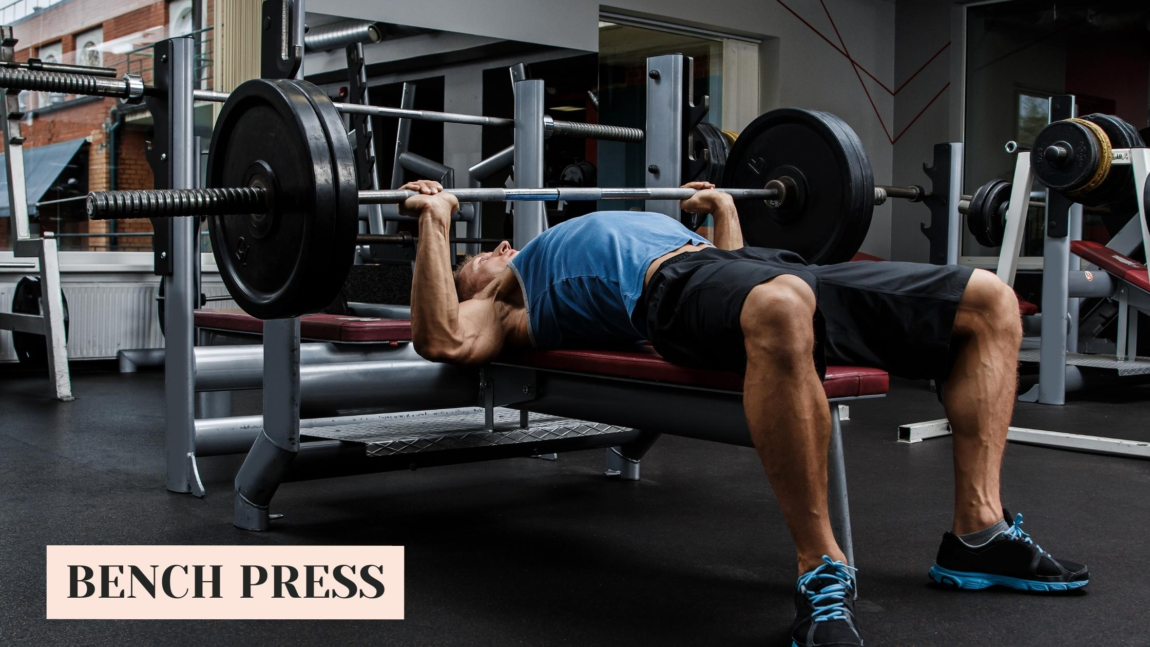 Bench Press for weight Gain