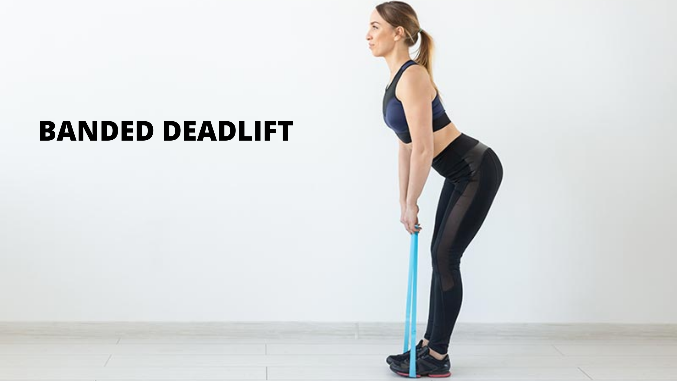 Banded Deadlift - Best Resistance Band Workout For Abs